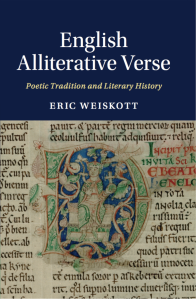 Eric Weiskott, English Alliterative Verse: Poetic Tradition and Literary History
